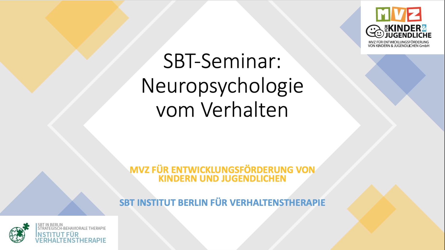 SBT Seminar: Neuropsychologie vom Verhalten